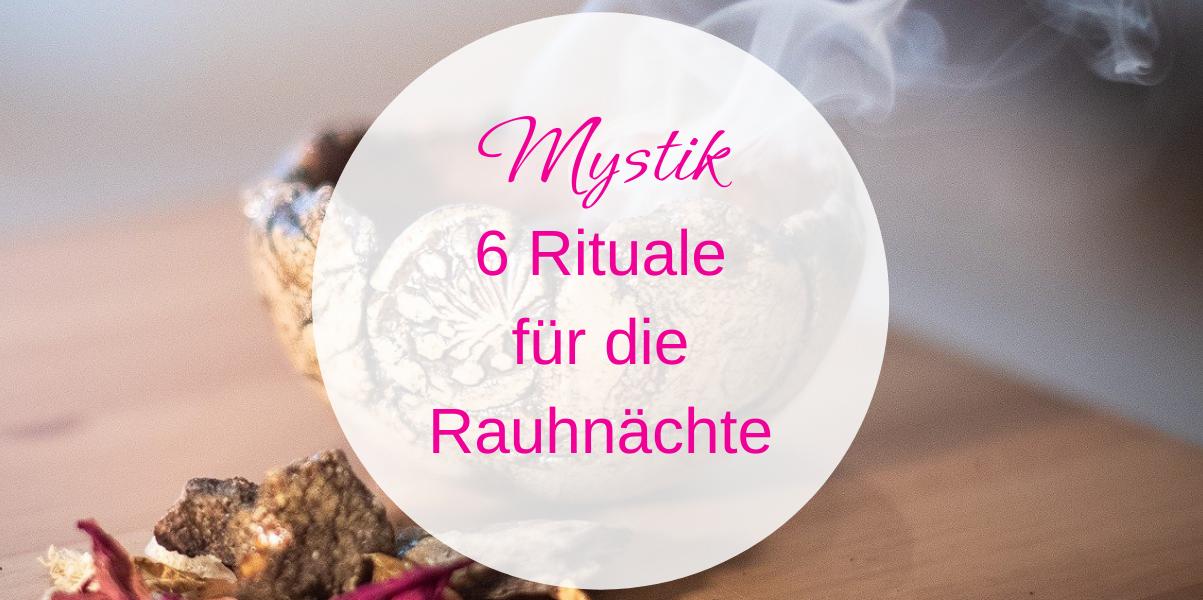6 Rituale für die Rauhnächte